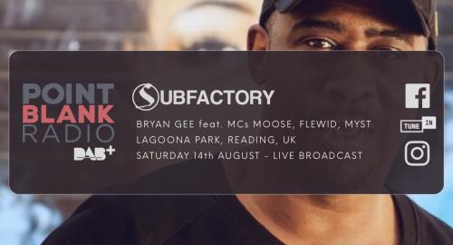 Bryan Gee feat. MC Moose - Subfactory - Live Broadcast on Point Blank DAB Radio