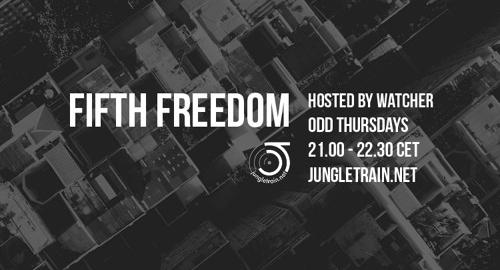 Watcher - Fifth Freedom # Jungletrain [23.09.2021]