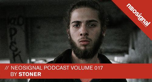 Stoner - Neosignal Podcast #017 [30.05.2018]