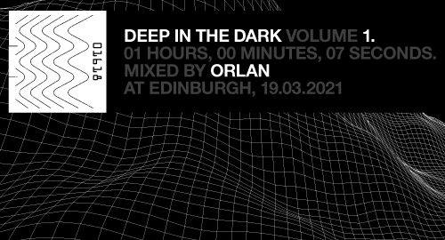 ORLAN - Deep In The Dark vol. 1