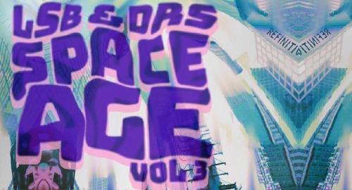 LSB & DRS - Space Age Vol.3 [March.2020]