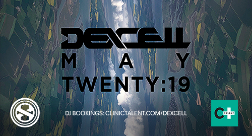 Dexcell - May Twenty:19 Mix [May.2019]