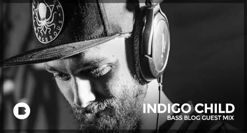 Indigo Child - Bass Blog Guest Mix [May.2017]