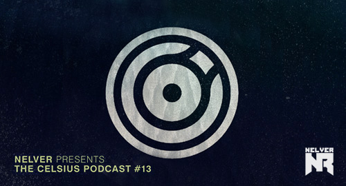 Nelver - Celsius podcast #13 [20.10.2016]