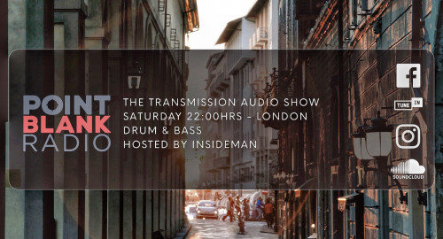 The Transmission Audio Show - Hosted by Insideman: Point Blank FM London: 29th May 2021