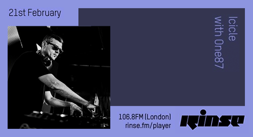 Icicle, One87 - Rinse FM [21.02.2019]