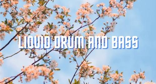 Kind Movements - Liquid Drum and Bass Mix [Sept.2021]