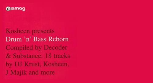 Decoder & Substance - Kosheen: Drum 'n' Bass Reborn, Mixmag CD [2002]