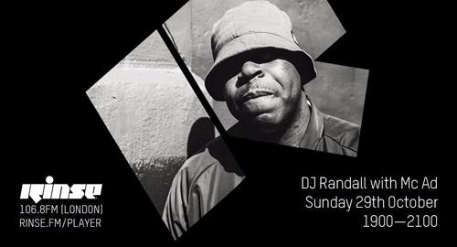 DJ Randall & MC AD - Rinse FM [29.10.2017]