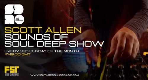 Scott Allen - Sounds of Soul Deep Mix [April.2021]