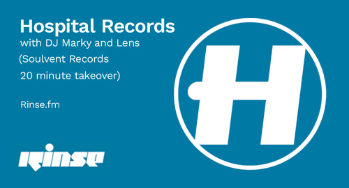 DJ Marky & Lens - Hospital Records, Soulvent Records 20 Minute Takeover # Rinse FM [28.10.2020]