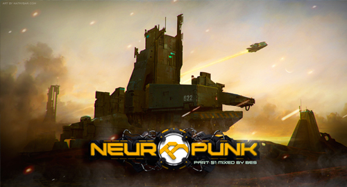 Neuropunk pt.51 mixed by Bes