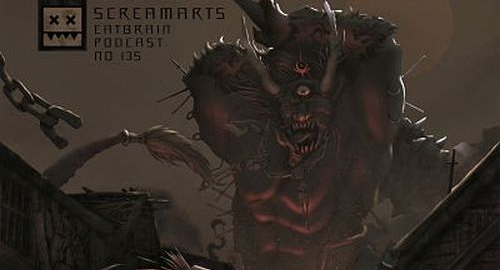 Screamarts - EATBRAIN Podcast #135 [Oct.2021]
