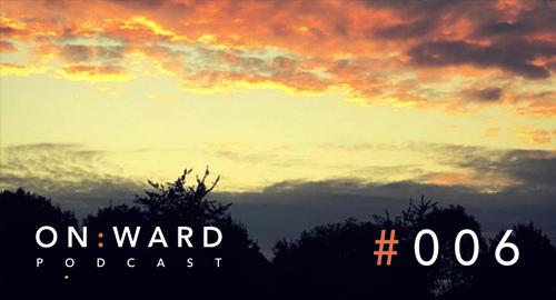 Jay Dubz - On:ward Podcast #006 [Jan.2019]