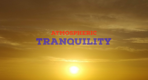Atmospheric Tranquility 2021, Summer Edition