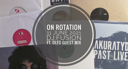 On Rotation 11 June 2021 ft. OleO guest mix