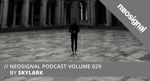 Skylark - Neosignal Podcast Volume #029 [Dec.2020]