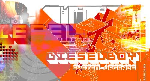 Dieselboy - System Upgrade [March.2000]