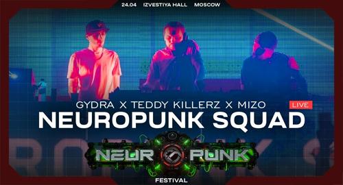 Neuropunk Squad - Live @ Neuropunk Festival, Moscow [24.04.2021]