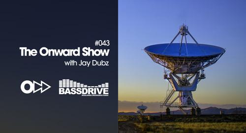Jay Dubz - On:ward Show 043 # Bassdrive [Sept.2021]