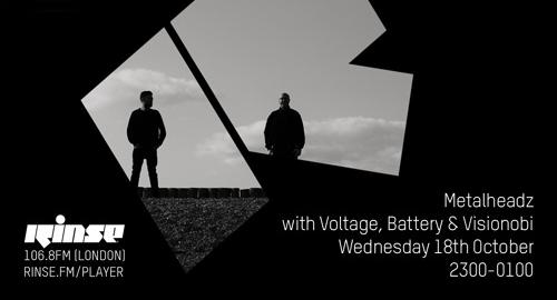 Voltage, Battery & Visionobi - Metalheadz # Rinse FM [18.10.2017]