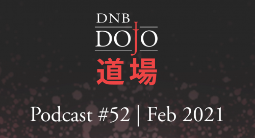 Hex - DNB Dojo Podcast #52 [Feb.2021]