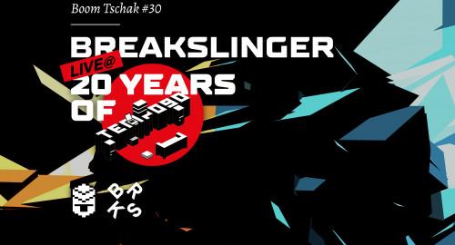 Breakslinger - live@t20 Years of tempo90 (Boom Tschak #30)