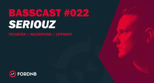 DJ Seriouz - FORDNB BASSCAST#022