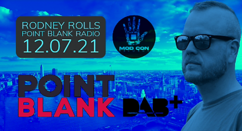 Rodney Rolls - Point Blank Radio 12.07.21