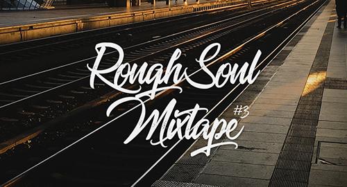 Maverick - RoughSoul Mixtape #3 [Oct.2019]
