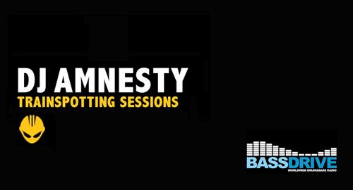 DJ Amnesty - Trainspotting Sessions # Bassdrive [20.07.2017]