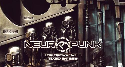 Bes - Neuropunk, The Headshot #7
