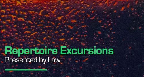 Law - Repertoire Excursion 47 # Jungletrain [05.07.2021]