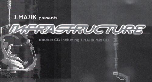 J.Majik - Infrastructure Mix CD [2001]