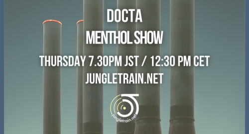 Menthol Show on Jungletrain.net - 26.08.2021