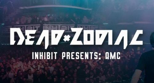 Dead Zodiac @ Inhibit Presents A.M.C [Aug.2021]