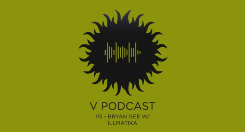Bryan Gee, Illmatika - V Recordings Podcast #115 [July.2021]