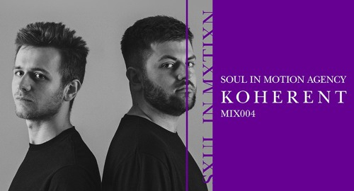 Koherent - Soul In Motion Agency Mix 004 [May.2021]