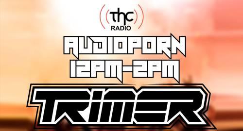 THC Radio DAB - Trimer - AudioPorn - 1st May 2021