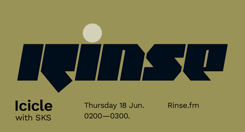 Icicle, SKS - Rinse FM [18.06.2020]