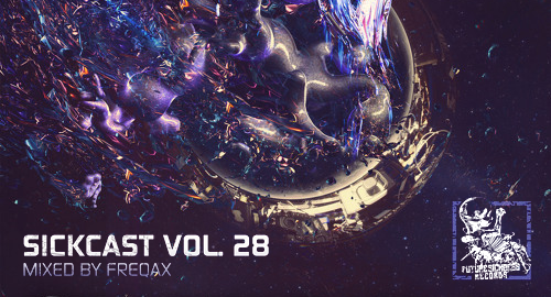 Freqax - Sickcast Vol.28 [Dec.2017]