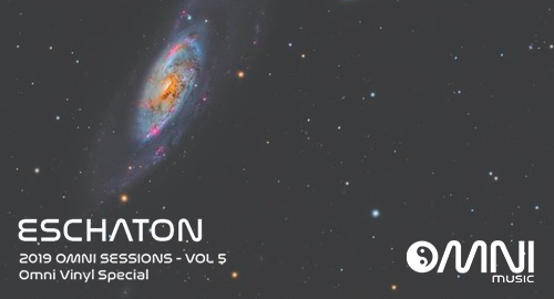 Eschaton - The 2019 Omni Sessions Vol.5 # Vinyl Series Special [July.2019]