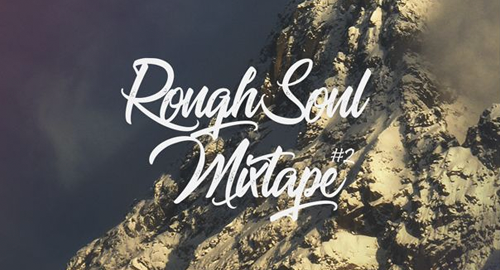 Maverick - Rough Soul Mixtape #2 [Feb.2019]