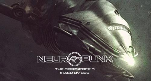 Bes - Neuropunk Special, The Deepspace #7