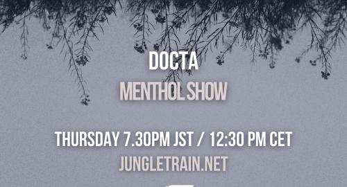 Menthol Show on Jungletrain.net - 16.09.2021