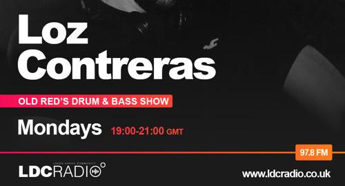 Loz Contreras - Old Red s Drum & Bass Show # LDC Radio 97.8FM [05.02.2021]