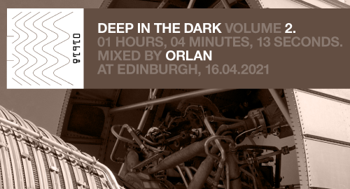 ORLAN - Deep In The Dark vol. 2