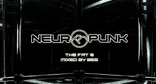 Bes - Neuropunk Special - THE FAT #8