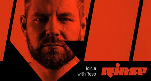 Icicle, Reso - Rinse FM [20.07.2017]