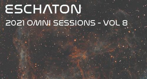 Eschaton - The 2021 Omni Sessions Volume 8